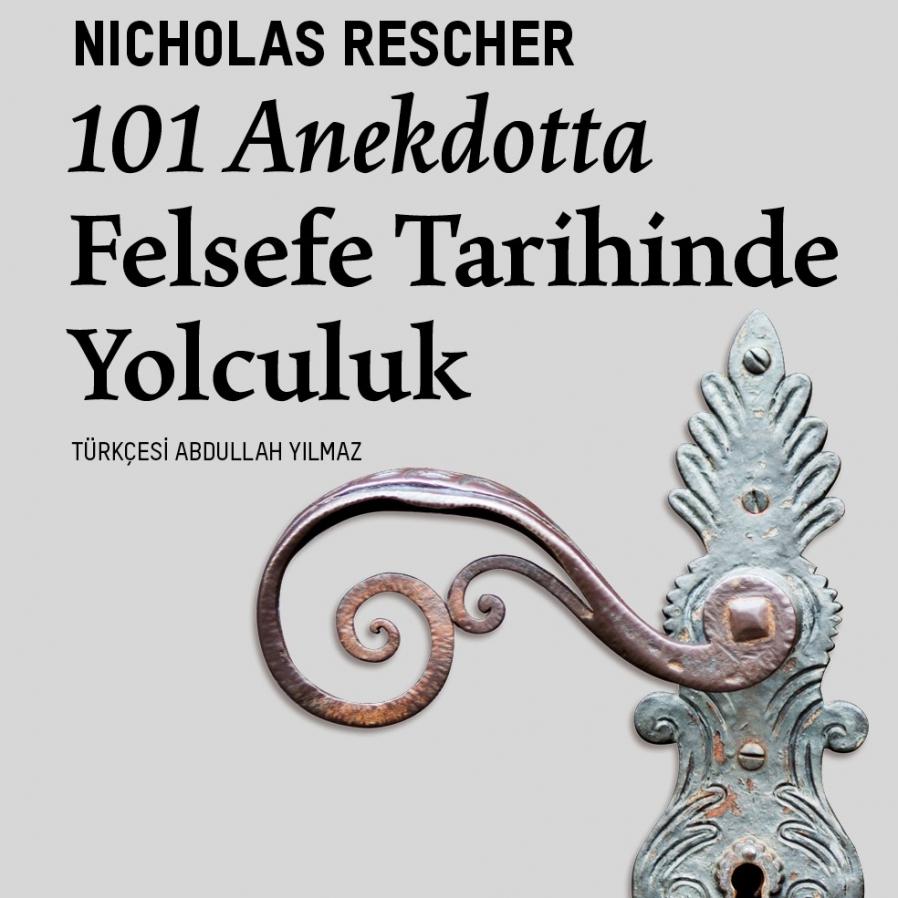 101 Anekdotta Felsefe Tarihinde Yolculuk Türkçe'de ilk kez VBKY'de