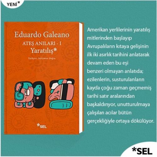 Ateş Anıları I - Yaratılış Eduardo Galeano