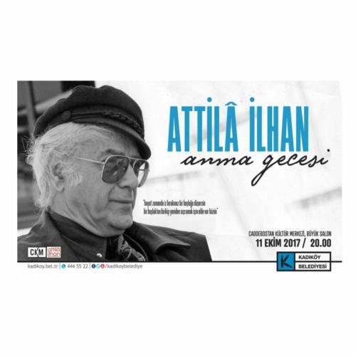 Attila İlhan Caddebostan Kültür Merkezinde Anılacak