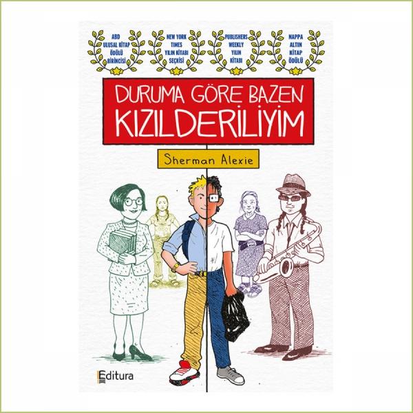 Duruma Göre Bazen Kızılderiliyim, Editura etiketiyle raflardaki yerini aldı!