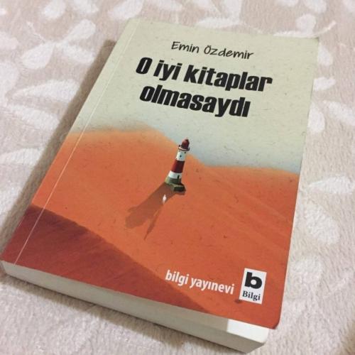 Emin Özdemir ve O İyi Kitaplar Olmasaydı