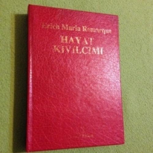 Erich Maria Remarque - Hayat Kıvılcımı kitap alıntıları