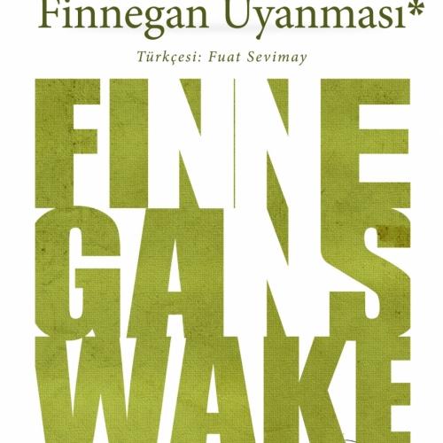Finnegan Uyanması Tüyap Kitap Fuarı'nda İlk Kez Okurlarıyla Buluşacak!