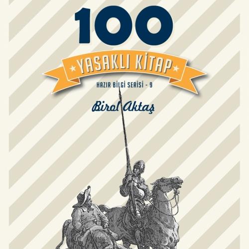 İlginç Yasaklanma Hikayeleriyle '100 Yasaklı Kitap'