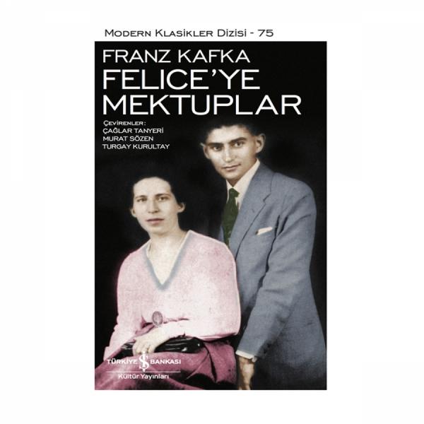 Kafka'dan Felice'ye Mektuplar