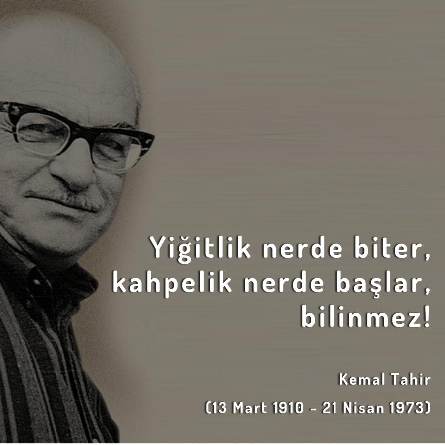Kemal Tahir'i ölümünün 43. yılında saygıyla anıyoruz.