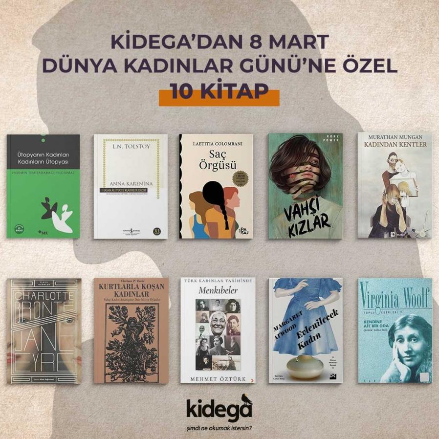 Kidega'dan 8 Mart Dünya Kadınlar Günü'ne  Özel 10 Kitap