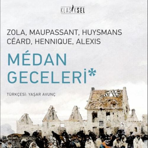 Medan Geceleri ilk kez Türkçe'de!