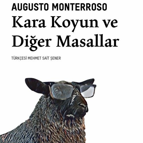 Monterroso üçlemesinin sonuncusu yayımlandı