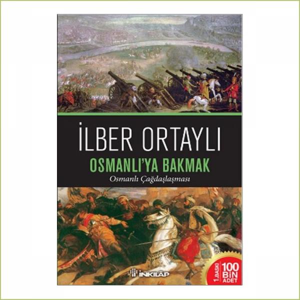Osmanlı'ya Bakmak  İlber Ortaylı