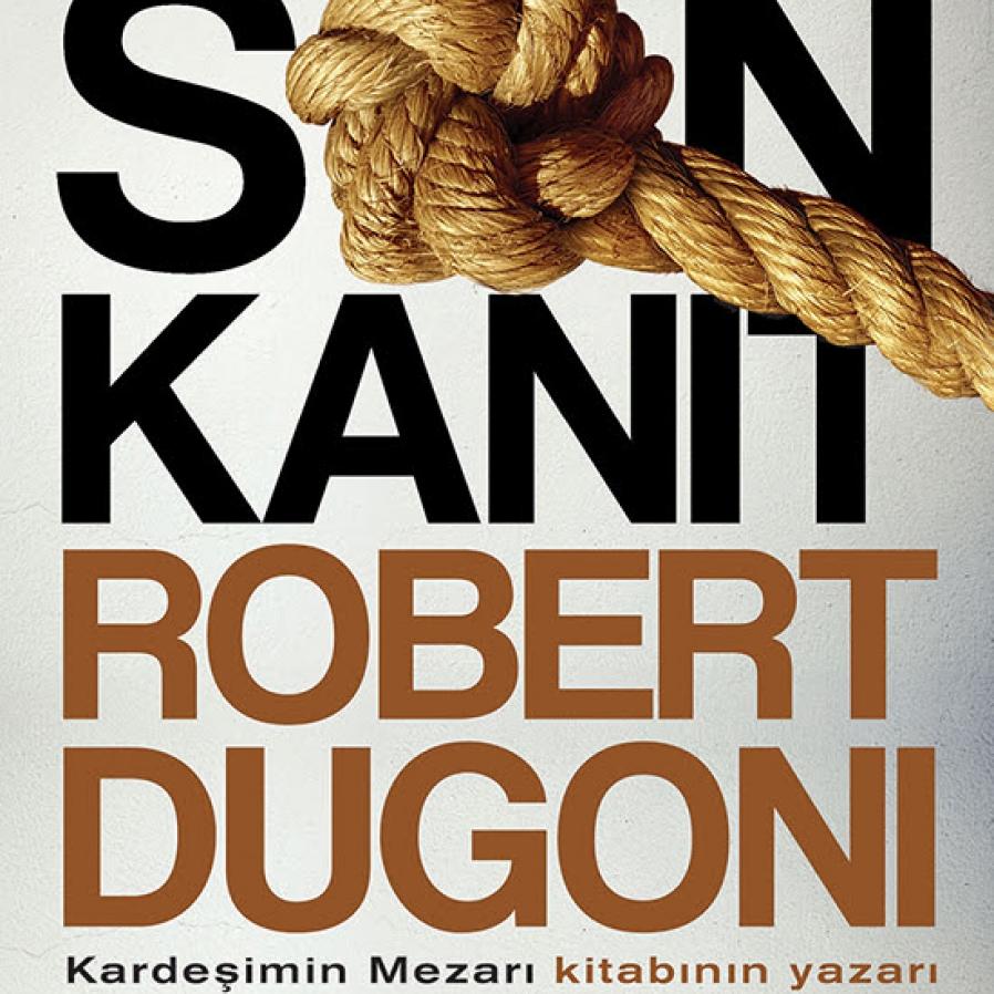 Robert Dugoni'nin yeni romanı Son Kanıt Altın Kitaplar etiketiyle raflardaki yerini aldı.