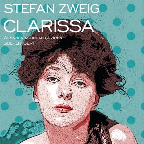 Savaşın Altüst Ettiği Hayatlar: Clarissa