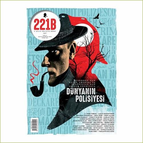 Türkiye'nin Tek Polisiye Dergisi 221b 3.Sayısıyla Raflarda!