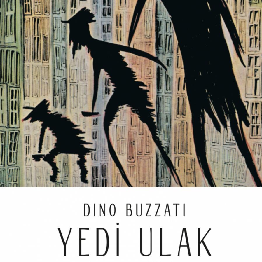 Zamandan bağımsız bir gerçeklik sunan Dino Buzzati öyküleri